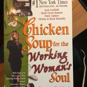 Chicken Soup for the Working Woman's soul Book